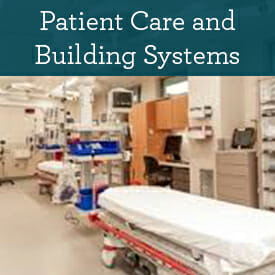 Patient Care and Building Systems