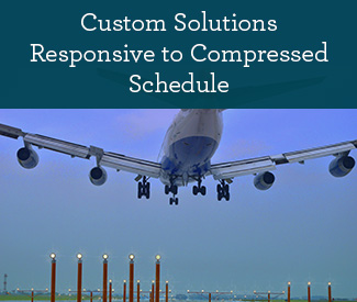 Custom Solutions Responsive to Compressed Schedule