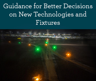 Guidance for Better Decisions on New Technologies and Fixtures