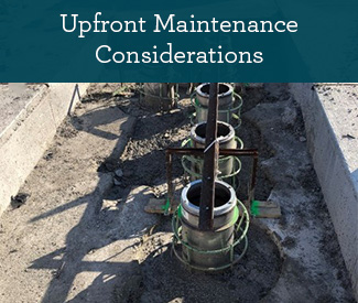 Upfront Maintenance Considerations