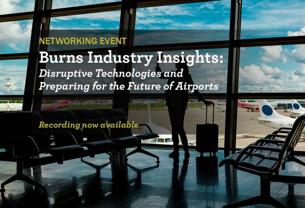 Burns Industry Insights: Embracing Disruptive Aviation Technologies